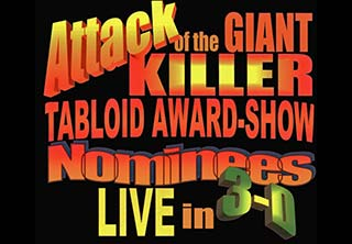Attack of the Killer Tabloid Nominees