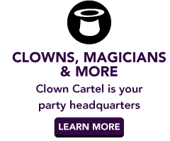 Clowns, Magicians & More | Clown Cartel is your party headquarters | Learn more